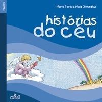 Histórias do Céu  - Vol I