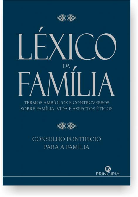 Termos ambiguos e controversos sobre familia, vida e aspectos éticos