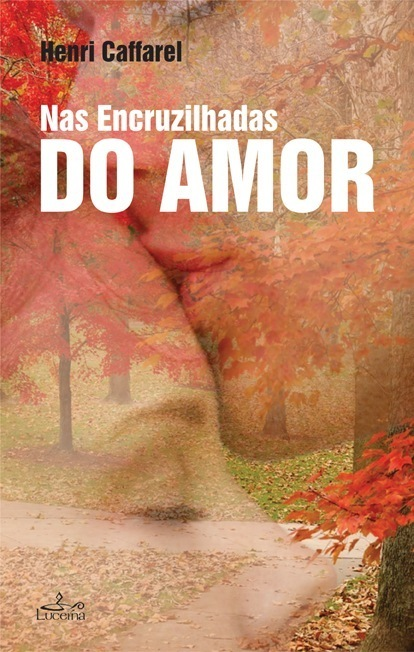 Nas Encruzilhadas do Amor - OUTLET
