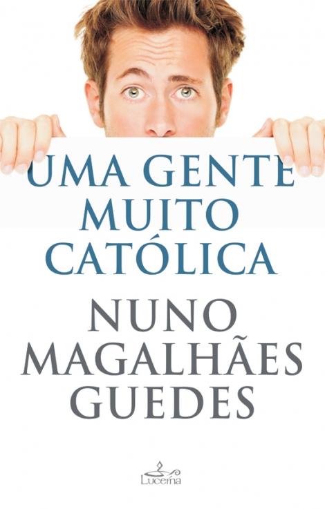 Uma Gente Muito Católica - OUTLET