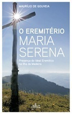 O Eremitério Maria Serena