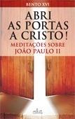 Abri as Portas a Cristo - OUTLET