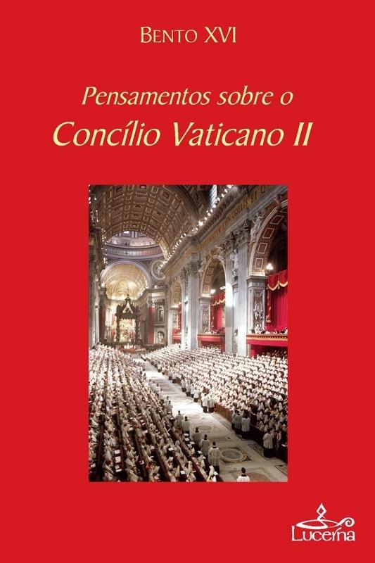 Pensamentos sobre o Concilio Vaticano II-