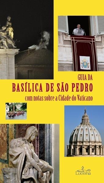 Guia da Basilica de S. Pedro no Vaticano - OUTLET