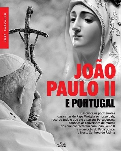 João Paulo II e Portugal - OUTLET