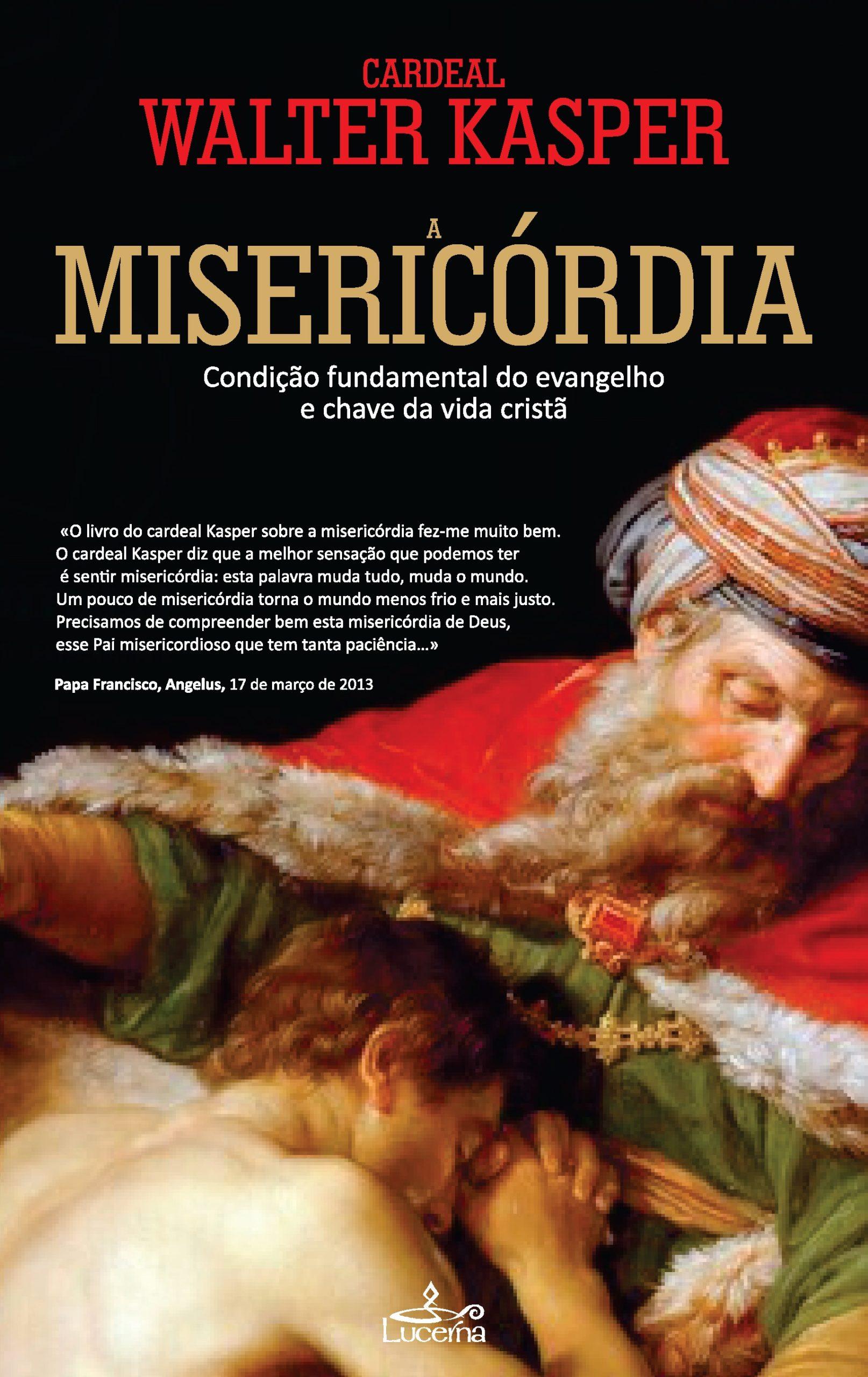 Misericordia - Conceito Fundamental do Evangelho