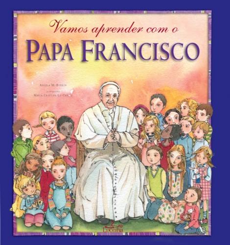 Vamos Aprender com o Papa Francisco