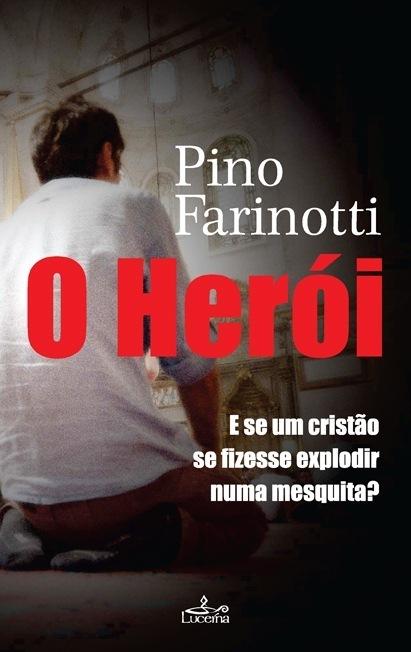 O Herói - OUTLET