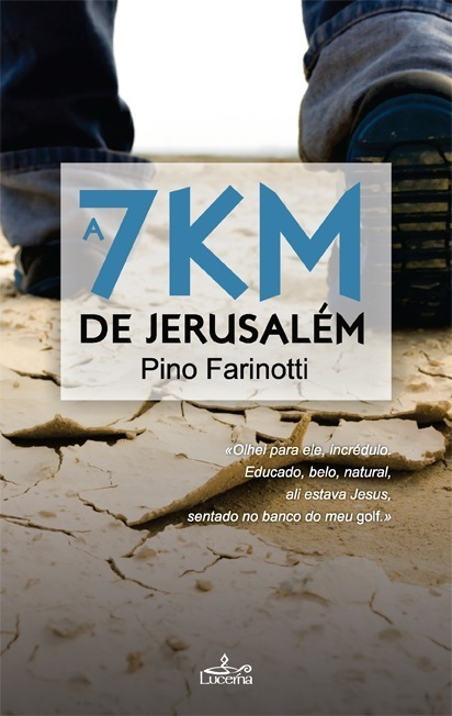 A 7 Km de Jerusálém