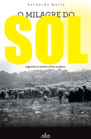 O Milagre do Sol - segundo as testemunhas oculares