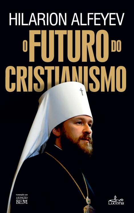 O Futuro do Cristianismo