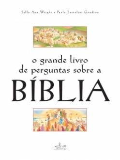 O Grande Livro de Perguntas sobre a Biblia