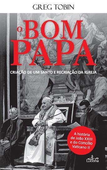 O Bom Papa João XXIII